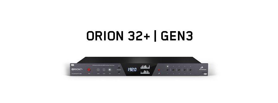 Orion 32+ | Gen 3
