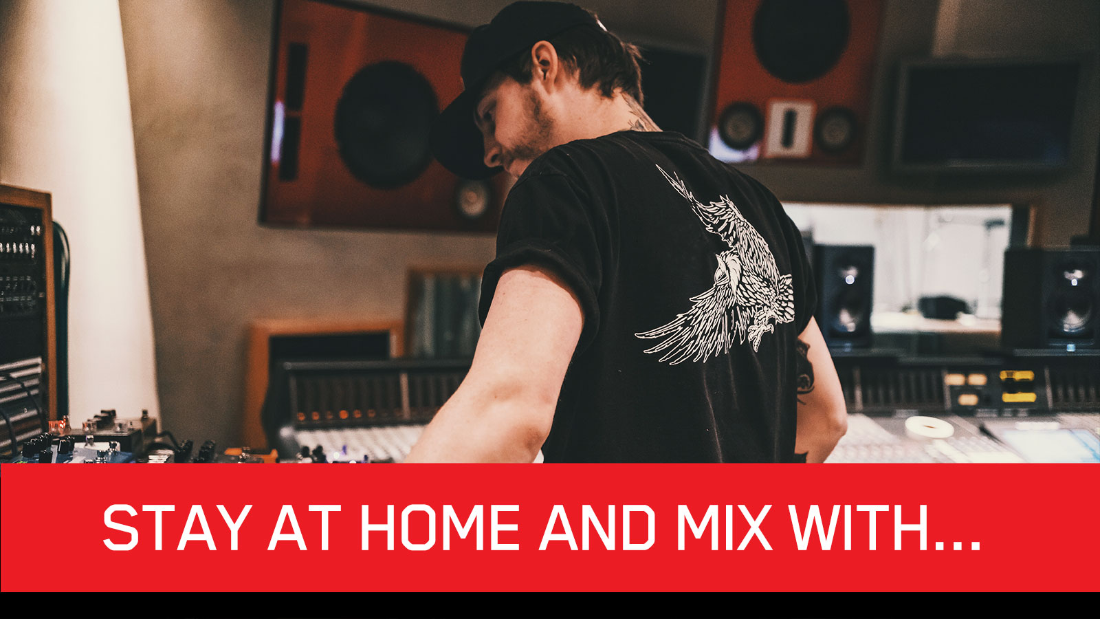 """""""Stay at Home and Mix With…"""" – A Live Stream Mixing Series"""