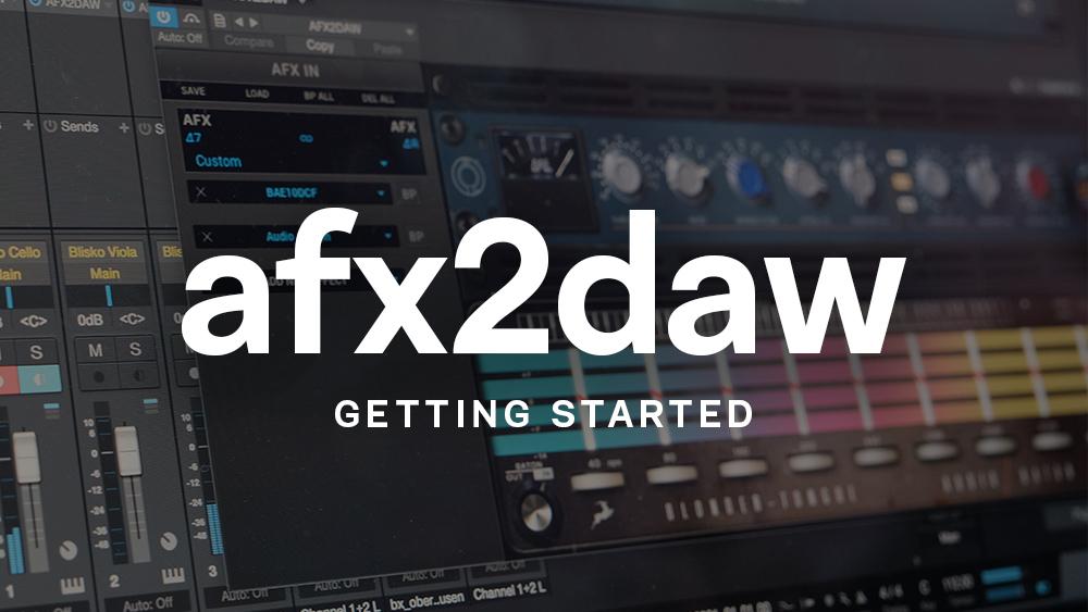 afx2daw get started